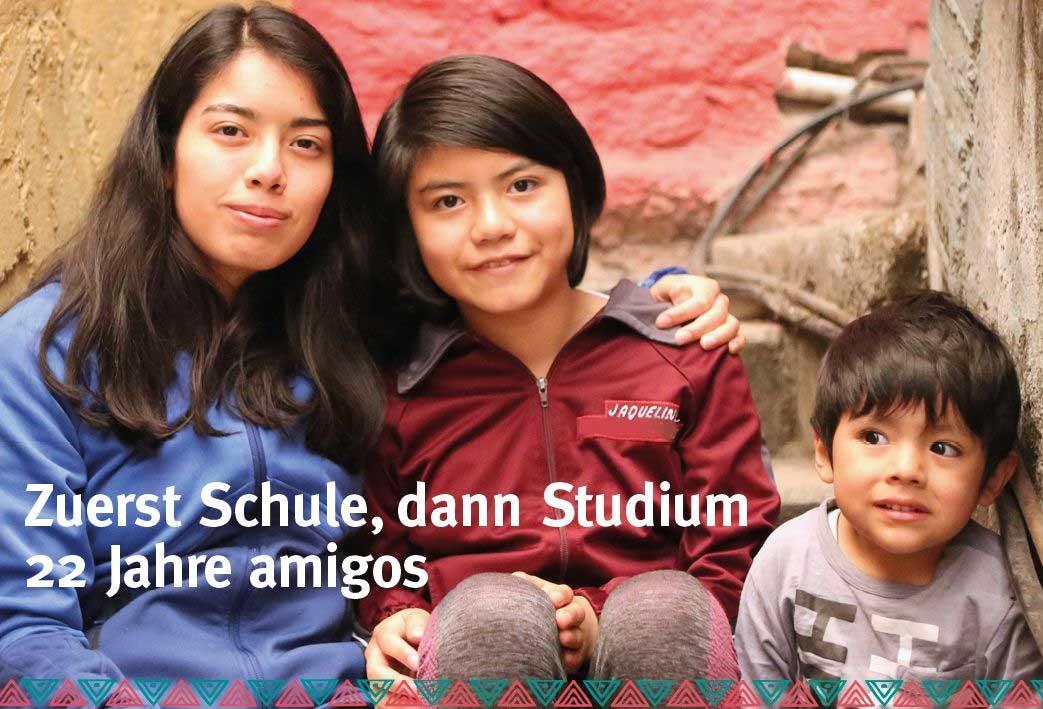 Zuerst Schule dann Studium- 22 Jahre amigos